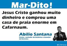 Pastor Abílio Santana disse que Jesus teve casa na beira da praia e gera revolta na web - http://jornalprime.com/jesus-teve-casa-na-beira-abilio-santana/22783/