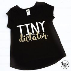 Tiny Dictator Toddler Shirt Bossy Shirt Bossy by LuLusLovelyTs