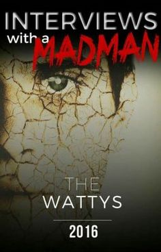 "By @ShaunAllan It's lonely in the asylum, so imagine my delight when the mighty folks at Wattpad kicked of the Wattys 2016!  It gave me the chance to chat to all sorts of strange oddities... I mean writers.           Step through the doors of my mind and take a seat.  Don't worry about the straps.  You should read ""The Wattys 2016 - Interviews with a Madman"" on #Wattpad."