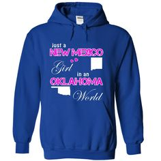 Just a New Mexico Girl in an Oklahoma World T-Shirts, Hoodies. GET IT ==► https://www.sunfrog.com/States/Just-a-New-Mexico-Girl-in-an-Oklahoma-World-ewwwpmgcks-RoyalBlue-18887591-Hoodie.html?id=41382