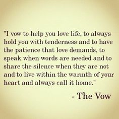 I vow to help you   L O V E   life .  thats e x a c t l y what he helped me do . He has taught me to take it all in . Good . Bad . No matter what it is .. He helps me through it all . #quote #quotes Cute Quotes, Great Quotes, Inspirational Quotes, Deep Love Quotes, Motivational, Daily Quotes, Meaningful Quotes, Awesome Quotes, The Vow