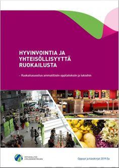 Kuvaus: Hyvinvointia ja yhteisöllisyyttä ruokailusta on laatuaan ensimmäinen Valtion ravitsemusneuvottelukunnan, Opetushallituksen ja Terveyden ja hyvinvoinnin laitoksen yhdessä julkaisema ruokailusuositus ammatillisiin oppilaitoksiin ja lukioihin. Julkaisu sisältää opiskelijaruokailun järjestämistä koskevat säädökset ja ravitsemussuositukset. Lisäksi siihen on koottu runsaasti ideoita tuote- ja palvelumuotoiluun, yhteistyöhön, viestintään sekä toiminnan seurantaan ja arviointiin Helsinki, Books, Libros, Book, Book Illustrations, Libri