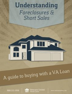 Buying a Foreclosure or Short Sale with a VA Loan ... great advice on this type home purchase.