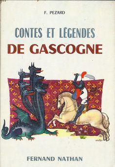 école : références: Fanette Pézard, Contes et Légendes de Gascogne (1962)