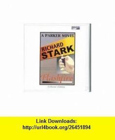 Flashfire (9780736675093) Richard Stark, Michael Kramer , ISBN-10: 0736675094  , ISBN-13: 978-0736675093 ,  , tutorials , pdf , ebook , torrent , downloads , rapidshare , filesonic , hotfile , megaupload , fileserve