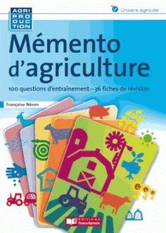 Mémento d'agriculture/Françoise Néron, 2016 http://bu.univ-angers.fr/rechercher?recherche=9782855574554