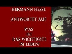 Hermann Hesse Das Wichtigste im Leben - YouTube