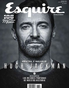Hugh Jackman in Esquire Mexico, March 2017