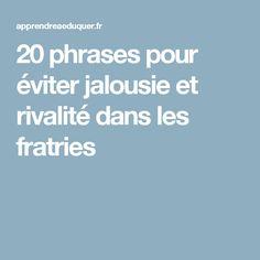 20 phrases pour éviter jalousie et rivalité dans les fratries