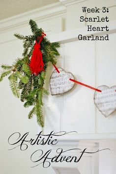Artistic Advent : Week 3  A scarlet heart garland inspired from this week's reading of Ann Voskamp's The Greatest Gift. Easy to make with vintage hymn music sheets, yarn and greenery. www.huntandhost.net