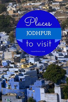 Fairytale princes, luxurious palace hotels, colourful markets and a monkey kingdom are some of the exciting sights in Rajasthan's blue city. Here are 10 places to visit in Jodhpur.
