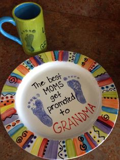 The best moms get promoted to grandma footprint plate