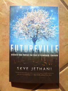 Futureville a Christian book about looking towards God for the future.