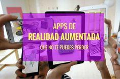 Las mejores apps de realidad aumentada que no puedes perderte