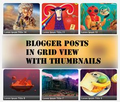 How to Display Blogger Posts in Grid View with Thumbnails