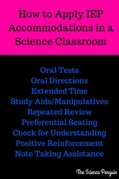 How to Apply IEP Accommodations in a Science Classroom--Notes from The Science Penguin