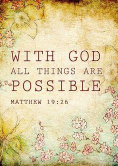 ibibleverses:  Matthew 19:26More at http://ibibleverses.christianpost.com