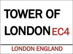 Tower of London EC4 Metal Sign, 10th Century Castle, Political English Prison #OMSC #Unitedkingdom