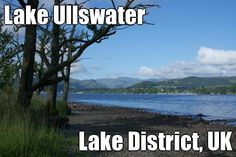 Lake Ullswater Lake District, UK (courtesy of @Pinstamatic http://pinstamatic.com)