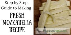 Making your own fresh mozzarella is super simple and delicious. Here is an easy, step by step, 30 minute fresh mozzarella recipe that you can try at home.