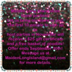 Sign up to host your own home party! The first 10 people to sign up get a $25 Gift Certificate and a basket of goodies! Sorry y'all Long Islanders only!  Our virtual parties are soon to come so keep your eyes peeled!! Message us at MaidenLongIsland@gmail.com for more info!  https://www.etsy.com/shop/MaidenLongIsland