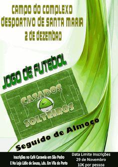 Jogo de Futebol Solteiros contra Casados de São Pedro « Desporto « Santa Maria Açores