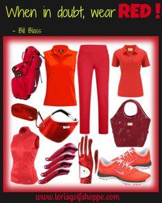 When in doubt, wear red! -Bill Blass #golf #womensfashion #quotes #lorisgolfshoppe