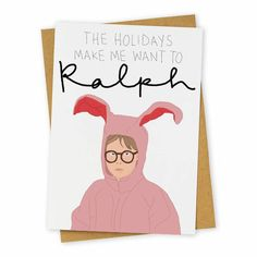 Ralphie Christmas Card ($5):