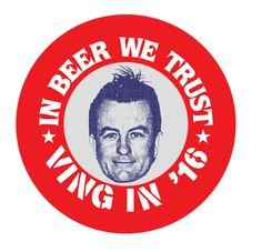 """LEE VING """"IN BEER WE TRUST"""" CAMPAIGN BUTTON"""