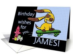 Birthday for James Skateboarding Dog-yEARS Fly By card