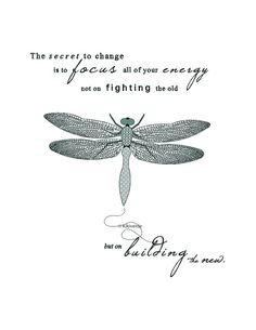Printable Artwork- Dragonfly illustration- typography art print- The secret to change inspirational quote- teal and aqua pattern art