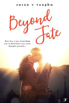 Blog Tour Spotlight - Beyond Fate by Susan V. Vaughn