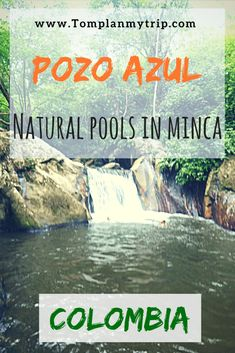 Pozo Azul are lovely natural pools in Minca. You can easily get there by walking from the city center - Read our article to know everything you need to fully enjoy the Pozo Azul un Minca #PozoAzul #Minca