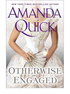 Amanda Quick's Otherwise Engaged