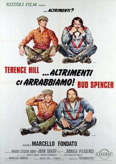 Terence Hill and Bud Spencer in . Cinema Film, Cinema Posters, Cinema Movies, Film Movie, Movie Posters, Film Poster, 90s Movies, Cult Movies, Great Movies