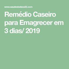 Remédio Caseiro para Emagrecer em 3 dias/ 2019 Health Problems, Health Remedies, Health Fitness, Low Carb, Meals, Arch Wedding, Losing Weight Fast, Vinegar, Weights