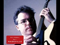 Bill Frisell - Nashville - One Of These Days