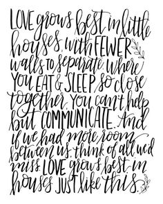 Love Grows Best in Little Houses//DIGITAL by SaraVroomanDesigns