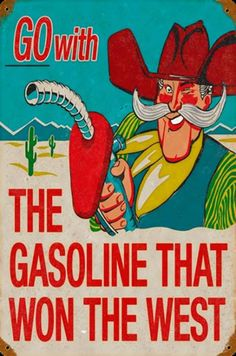 Phillips 66 The Gasoline That Won The West Sign