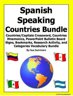 Spanish Speaking Countries Bundle of 5 Items by Sue Summers - Includes: countries and capitals crossword, countries mnemonics, PowerPoint bulletin board signs, bookmarks, and categories vocabulary bundle.