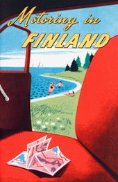 Motoring in Finland Vintage Airline, Vintage Travel Posters, Finland Travel, Famous Books, Retro Illustration, Old Ads, Art Posters, Vintage Colors, Helsinki
