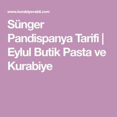 Sünger Pandispanya Tarifi   Eylul Butik Pasta ve Kurabiye