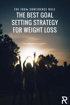 The 100% Confidence Rule: Goal setting for weight loss | Goal setting for fitness | How to stick to your diet plan |How To Create Healthy Habits | How To Eat Clean | Healthy Habits To Lose Weight | Healthy Habits For Women | Healthy Habits For Men | Daily Healthy Habits