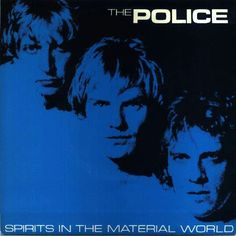 The Police Spirits in the Material World