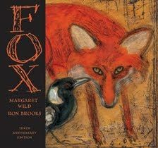 Fox by Margaret Wild, a good one for predicting and for open endings.