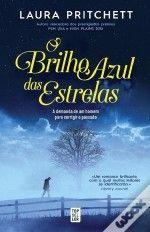 Sinfonia dos Livros: Opinião | O Brilho Azul das Estrelas | Laura Pritc...