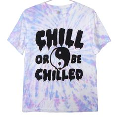 Yin Yang Drippy Chill or Be Chilled Tie Dye T-Shirt - Drippy, Kawaii, Soft Grunge, Tiedye. $25.99, via Etsy.
