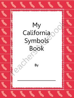 My California Symbols Book product from It's Elementary Mrs Powell on TeachersNotebook.com