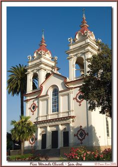 Five Wounds Church San Jose, California