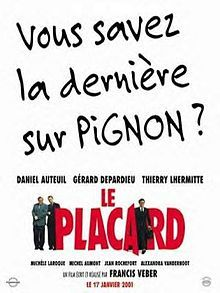 The Closet (French: Le placard) is a 2001 French comedy film written and directed by Francis Veber. It is about a man who pretends to be hom...